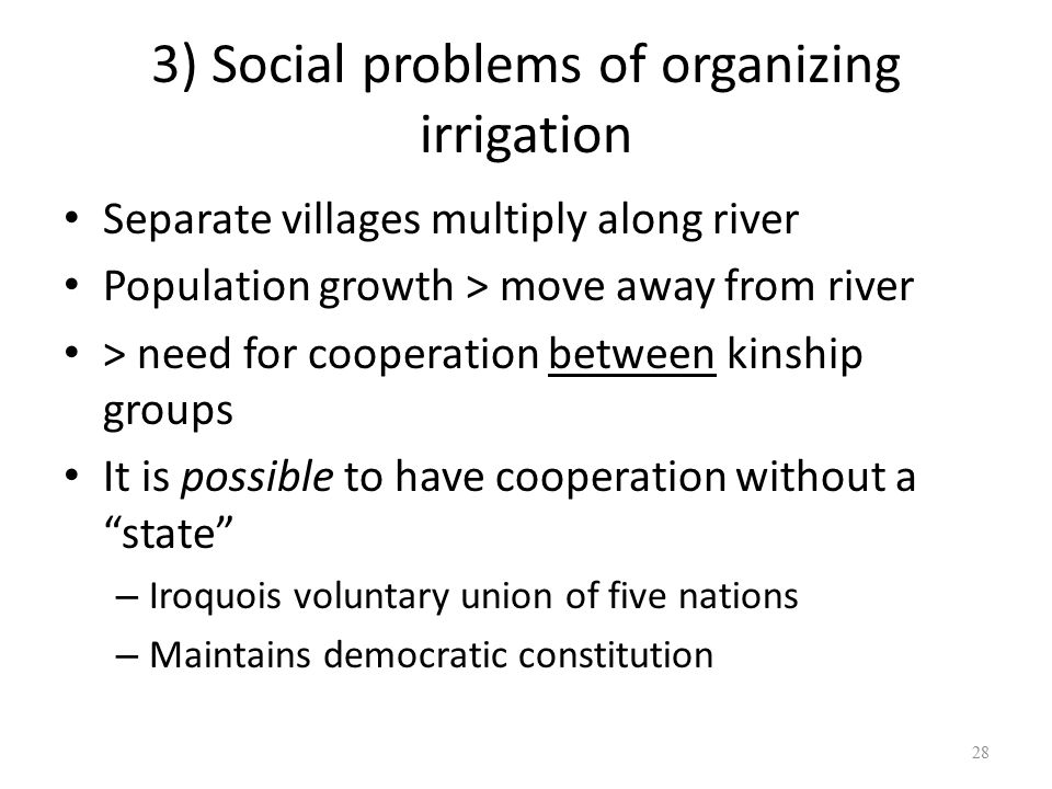 3) Social problems of organizing irrigation