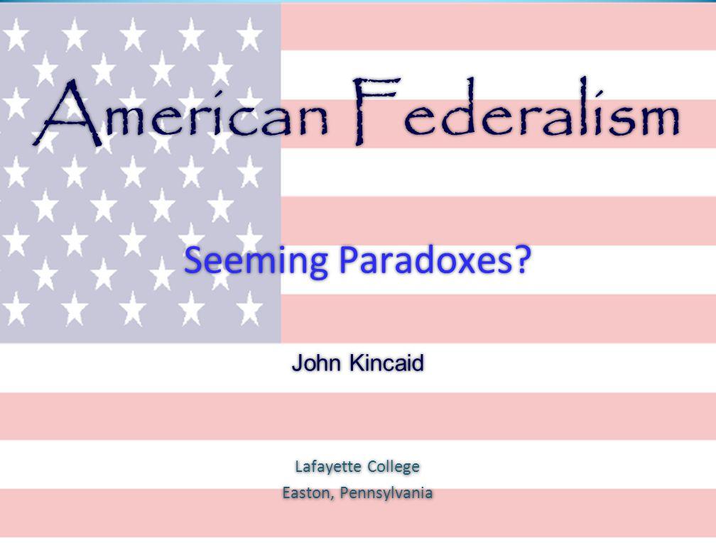 Seeming Paradoxes John Kincaid Lafayette College Easton, Pennsylvania