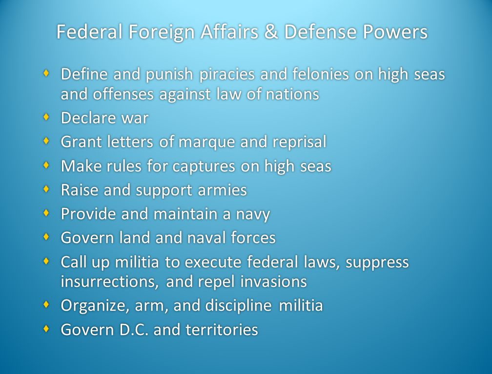 Federal Foreign Affairs & Defense Powers