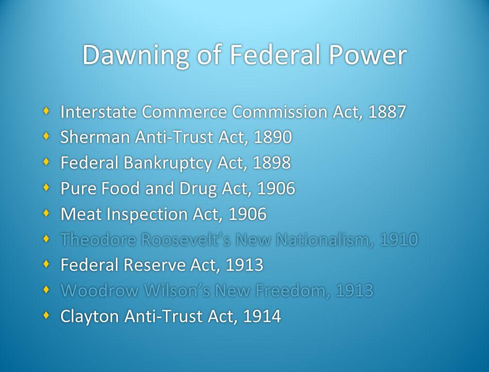 Dawning of Federal Power
