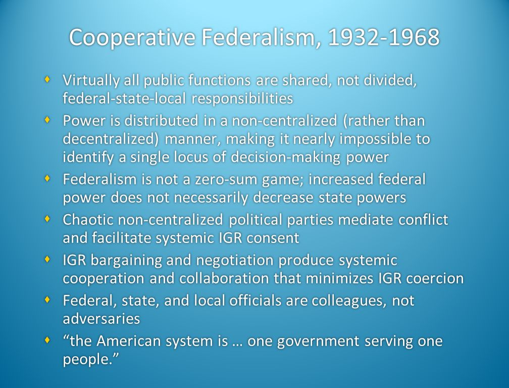 Cooperative Federalism, 1932-1968