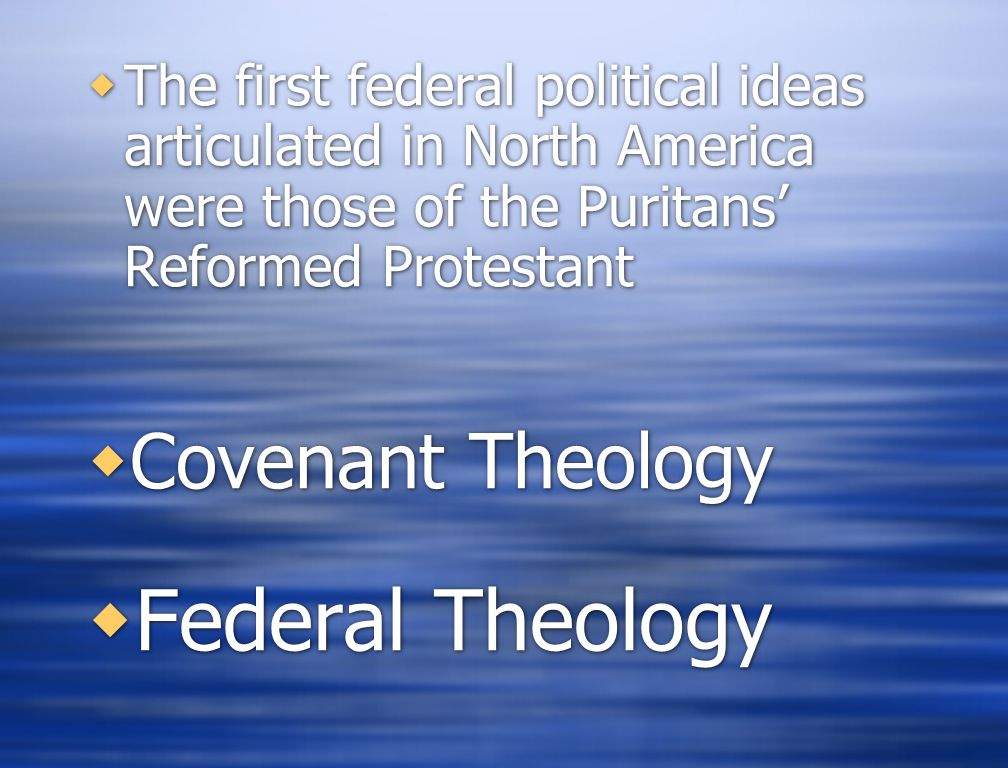 Federal Theology Covenant Theology