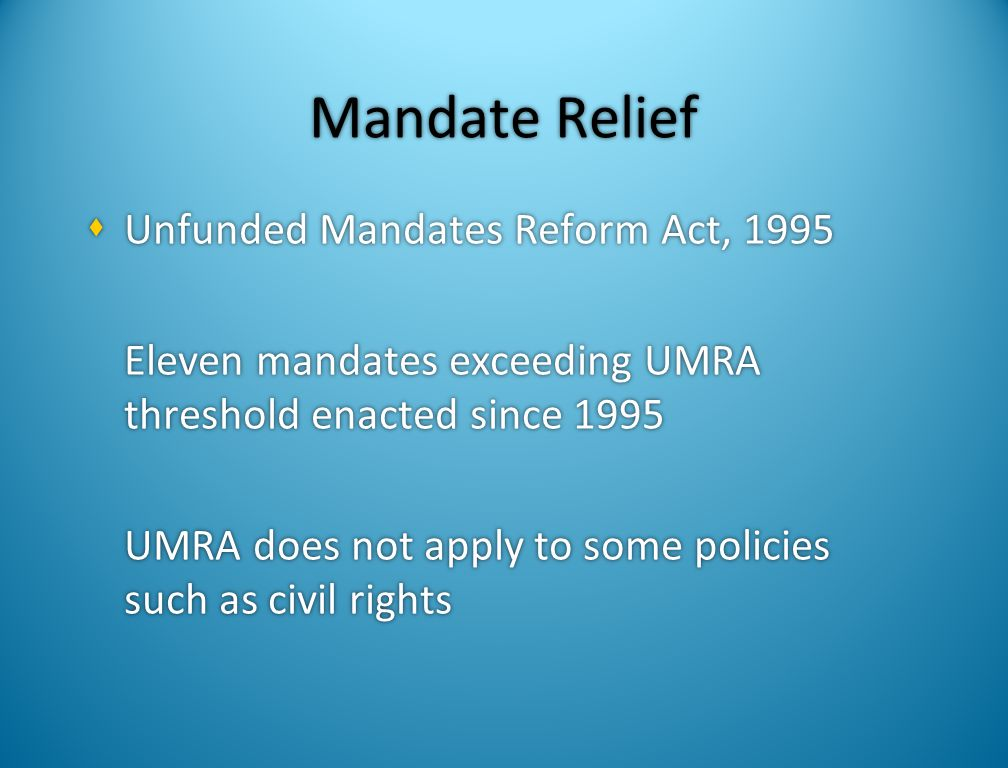 Mandate Relief Unfunded Mandates Reform Act, 1995