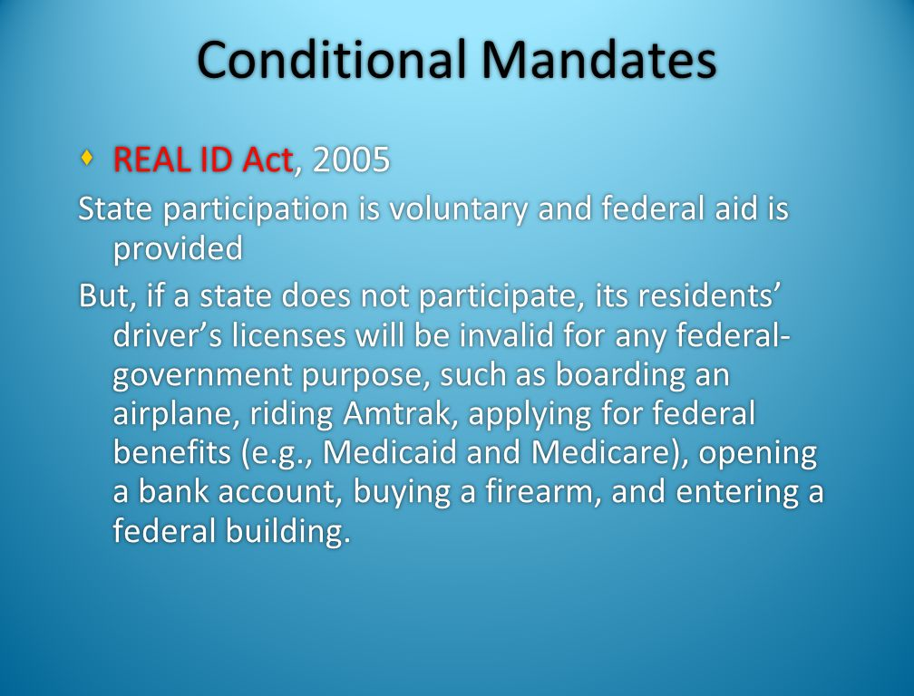 Conditional Mandates REAL ID Act, 2005