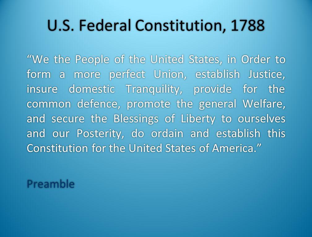 U.S. Federal Constitution, 1788
