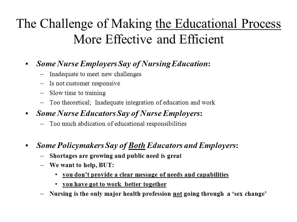 The Challenge of Making the Educational Process More Effective and Efficient