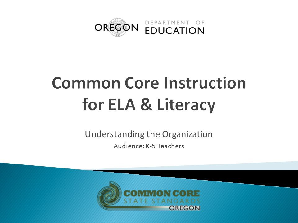 Common Core Instruction for ELA & Literacy