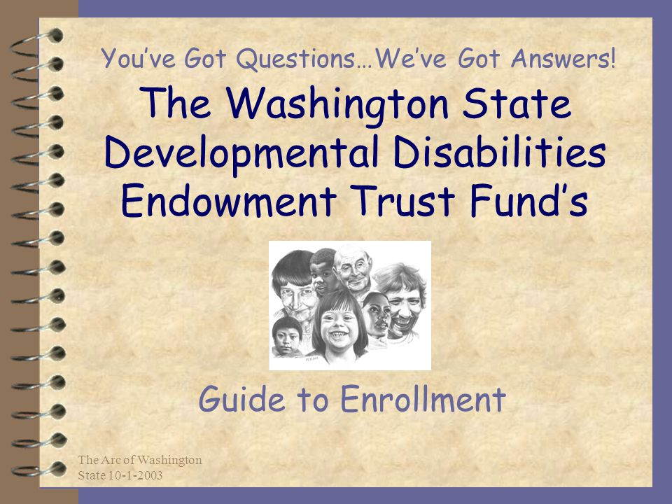 The Washington State Developmental Disabilities Endowment Trust Fund's