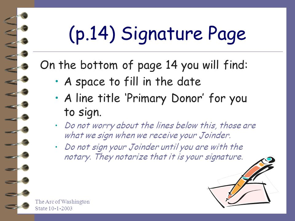 (p.14) Signature Page On the bottom of page 14 you will find: