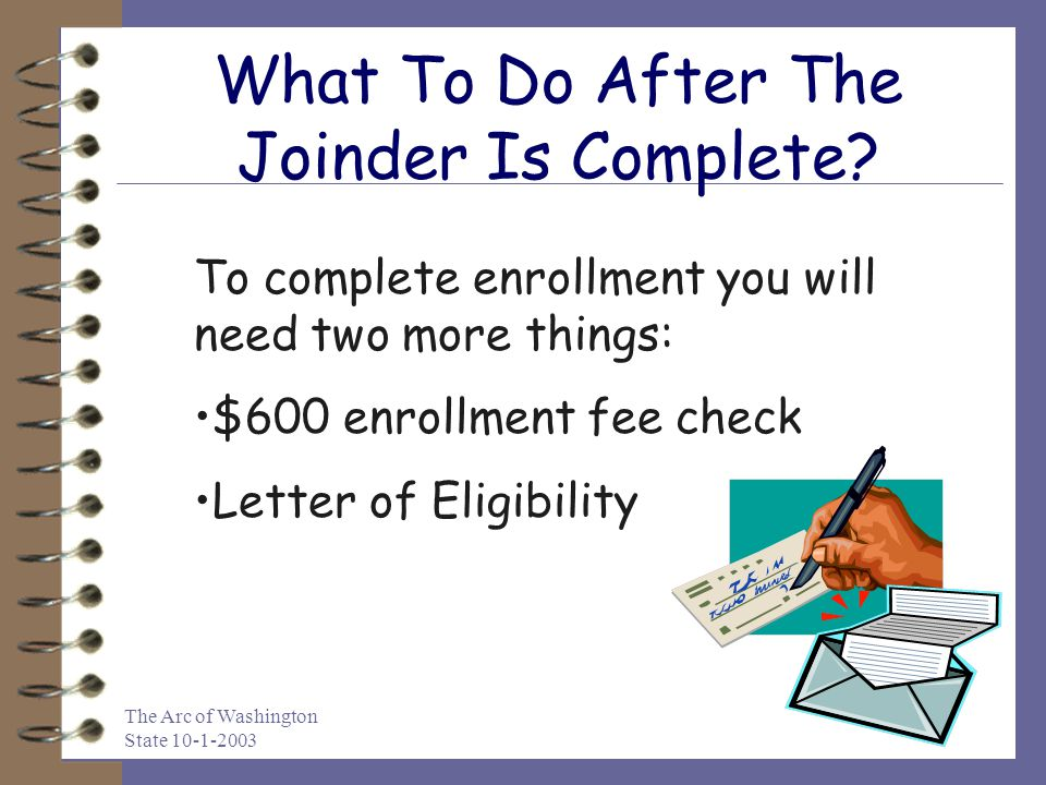 What To Do After The Joinder Is Complete