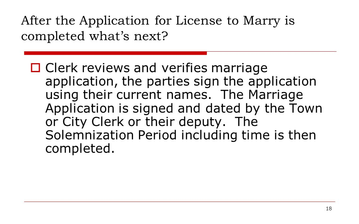 After the Application for License to Marry is completed what's next