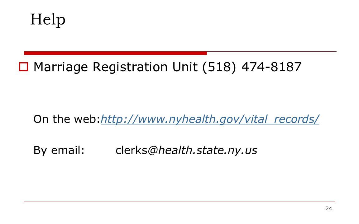Help Marriage Registration Unit (518) 474-8187