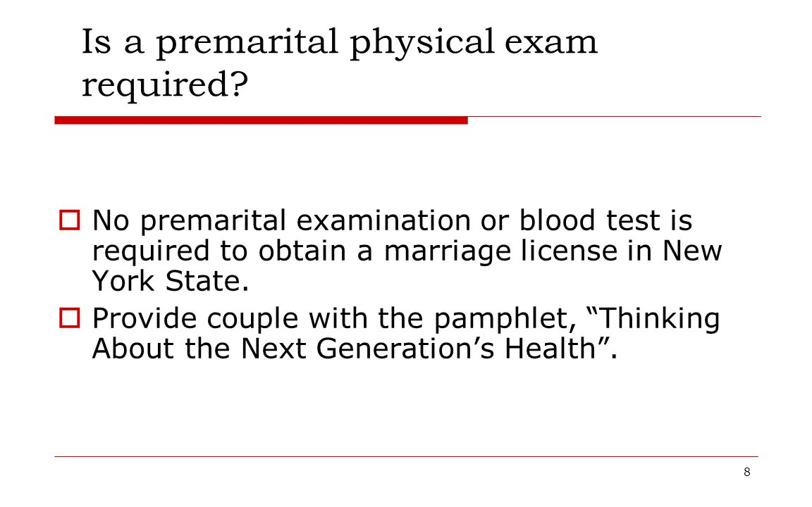 Is a premarital physical exam required
