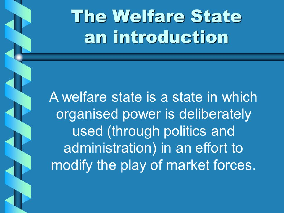 The Welfare State an introduction