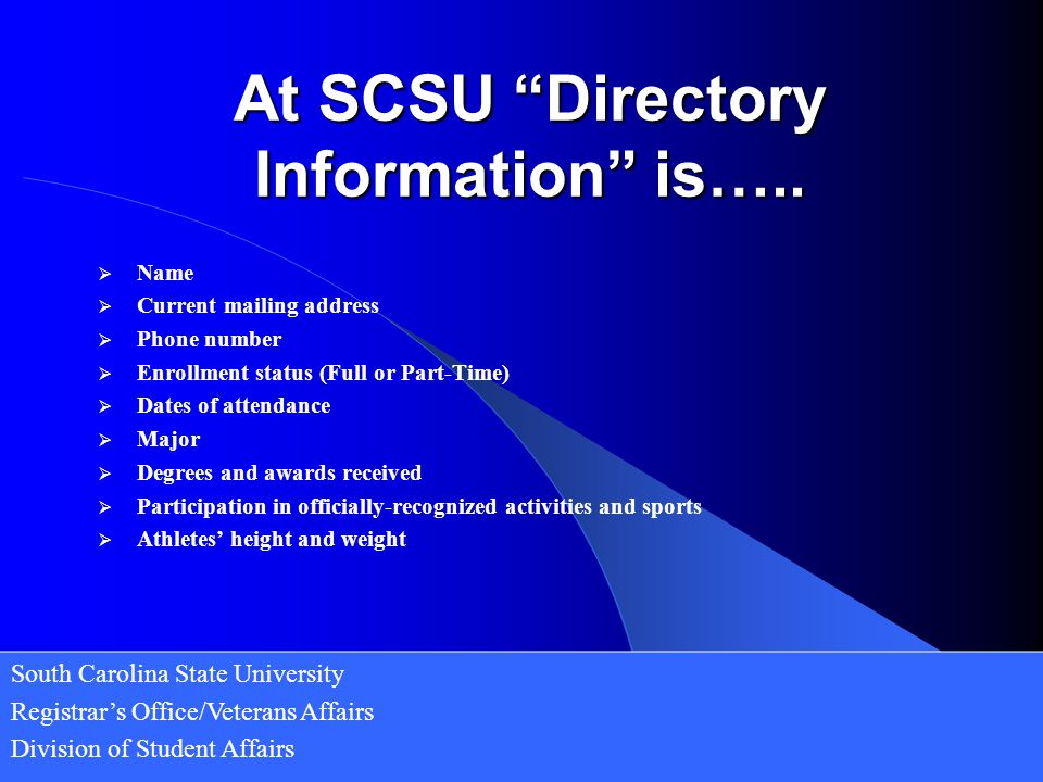 At SCSU Directory Information is…..
