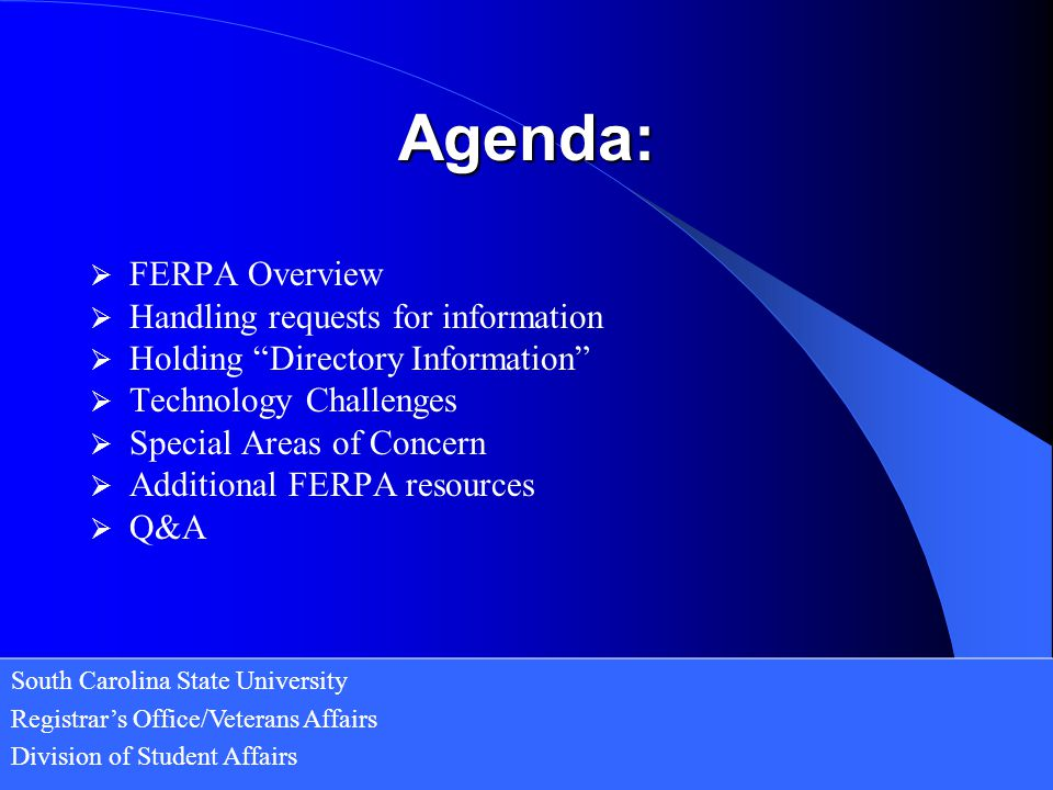 Agenda: FERPA Overview Handling requests for information