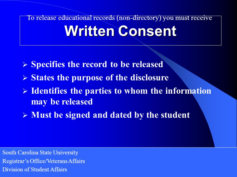 To release educational records (non-directory) you must receive