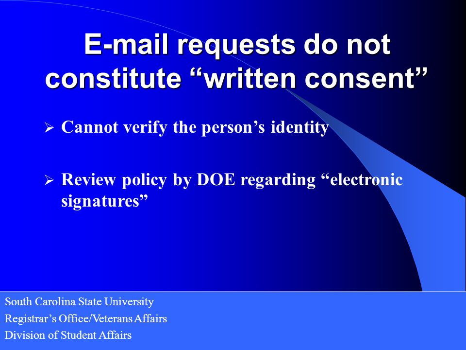 E-mail requests do not constitute written consent