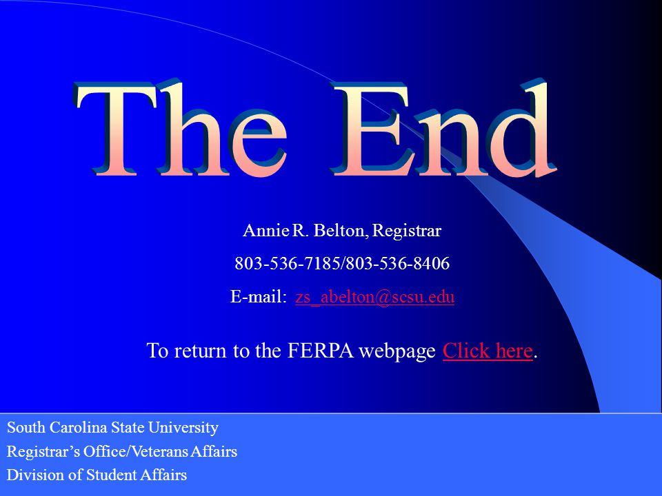 The End To return to the FERPA webpage Click here.