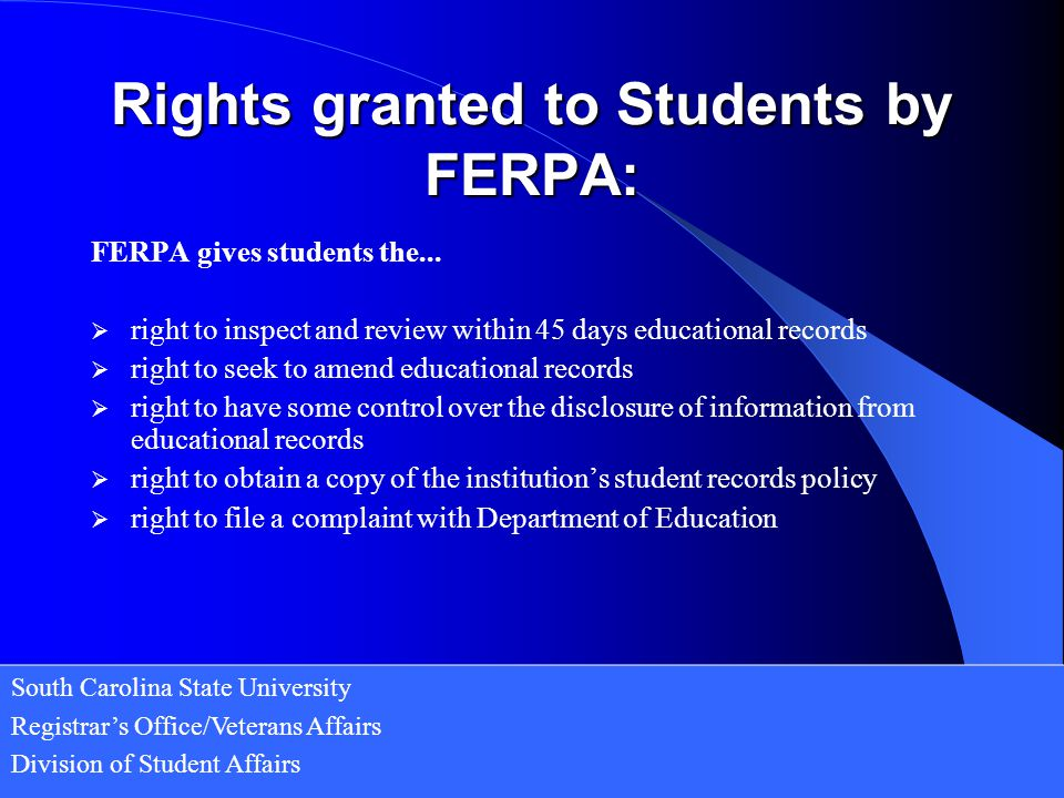 Rights granted to Students by FERPA: