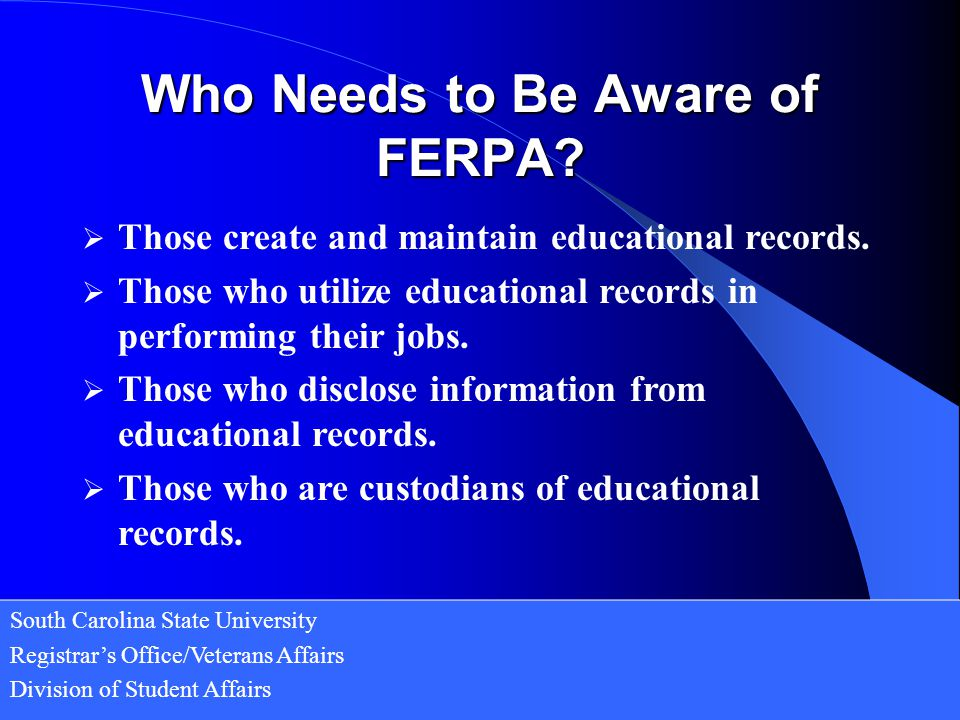 Who Needs to Be Aware of FERPA