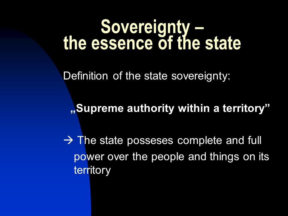 Sovereignty – the essence of the state