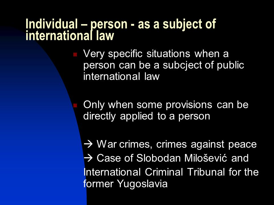 Individual – person - as a subject of international law