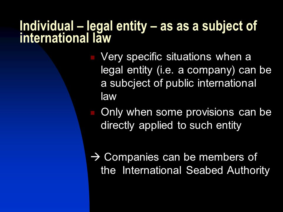 Individual – legal entity – as as a subject of international law