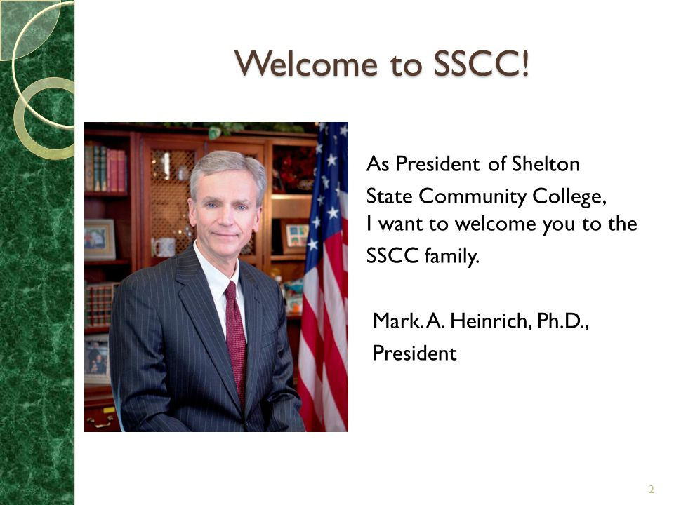 Welcome to SSCC! As President of Shelton
