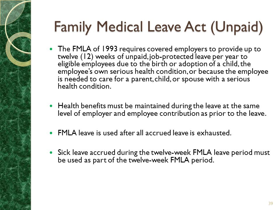 Family Medical Leave Act (Unpaid)