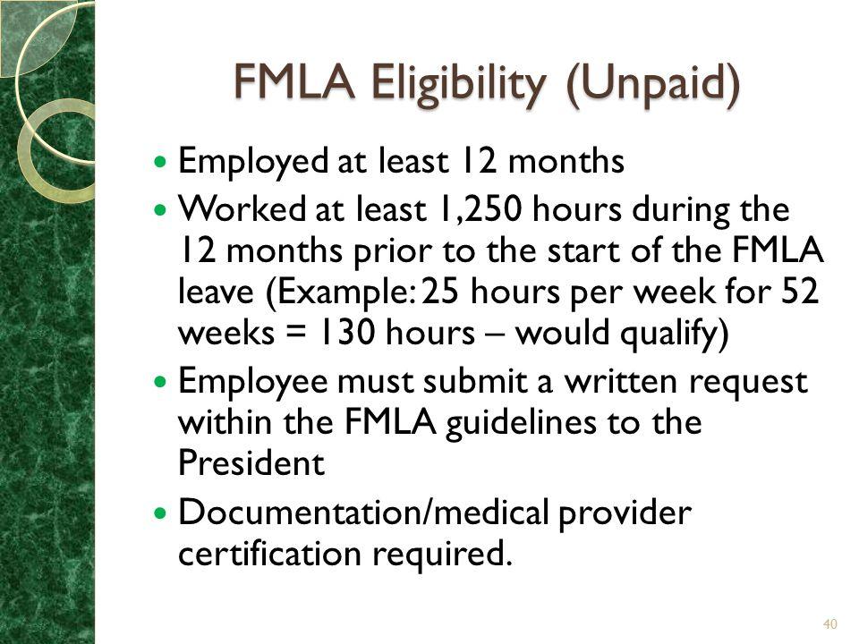 FMLA Eligibility (Unpaid)