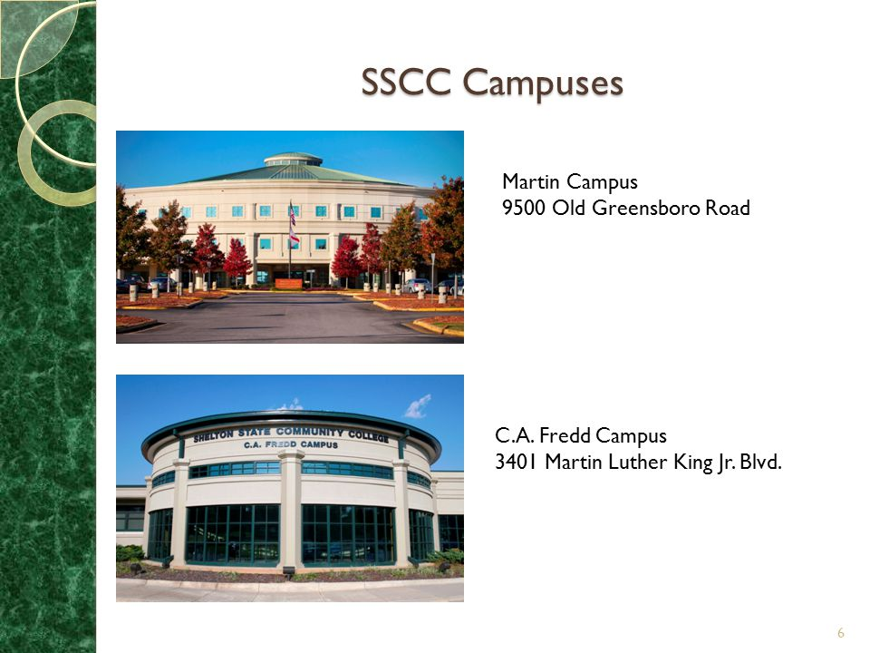SSCC Campuses Martin Campus 9500 Old Greensboro Road C.A. Fredd Campus