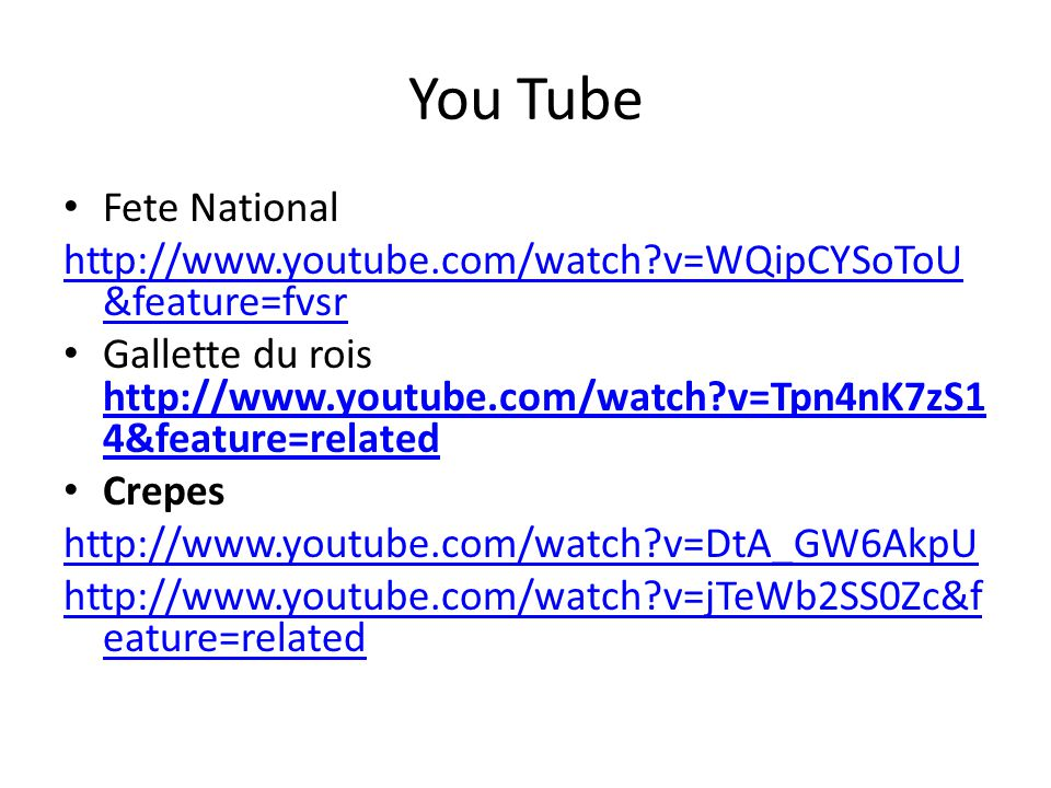 You Tube Fete National. http://www.youtube.com/watch v=WQipCYSoToU&feature=fvsr.