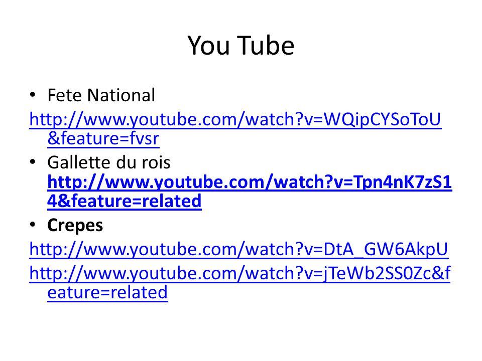 You Tube Fete National. http://www.youtube.com/watch v=WQipCYSoToU&feature=fvsr.