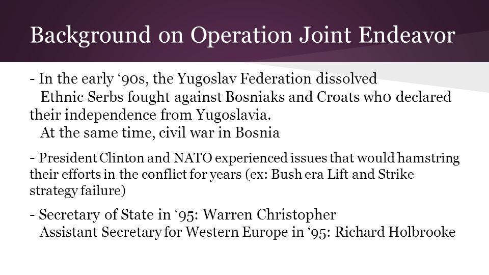 Background on Operation Joint Endeavor