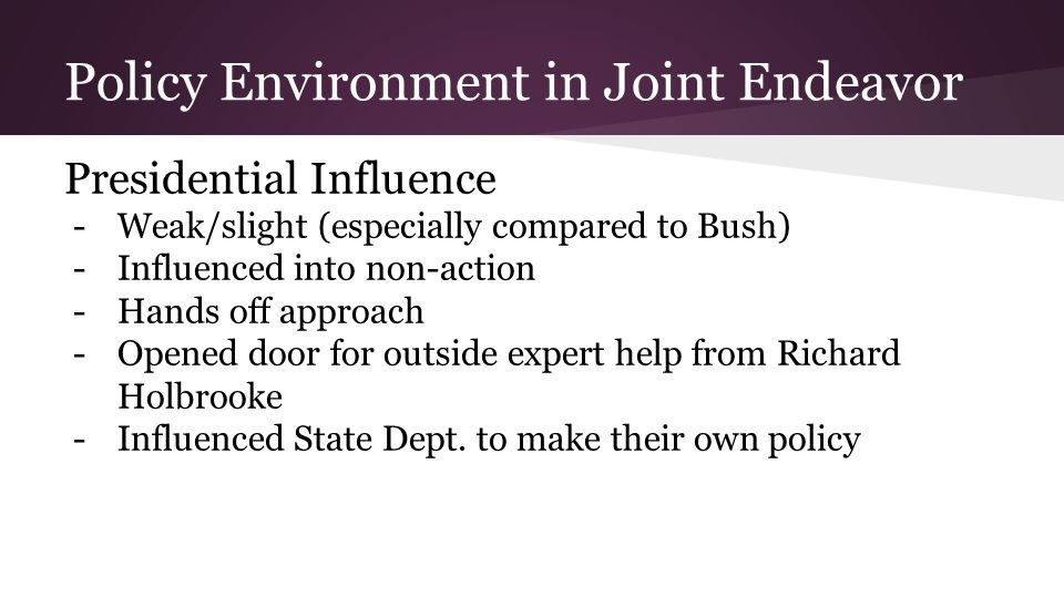 Policy Environment in Joint Endeavor
