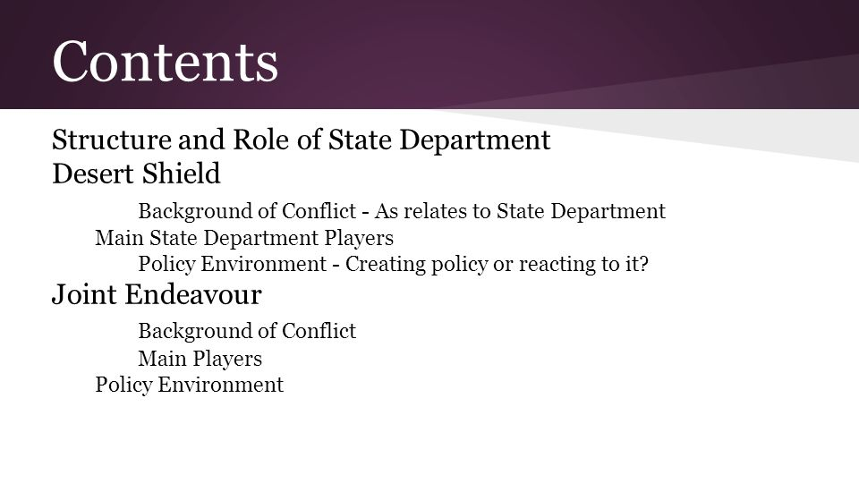 Contents Structure and Role of State Department Desert Shield