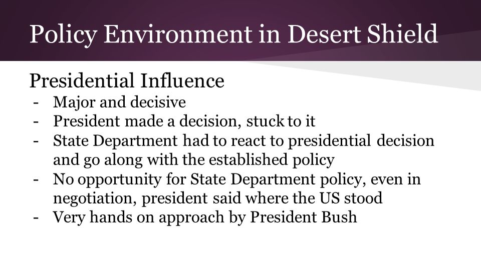Policy Environment in Desert Shield