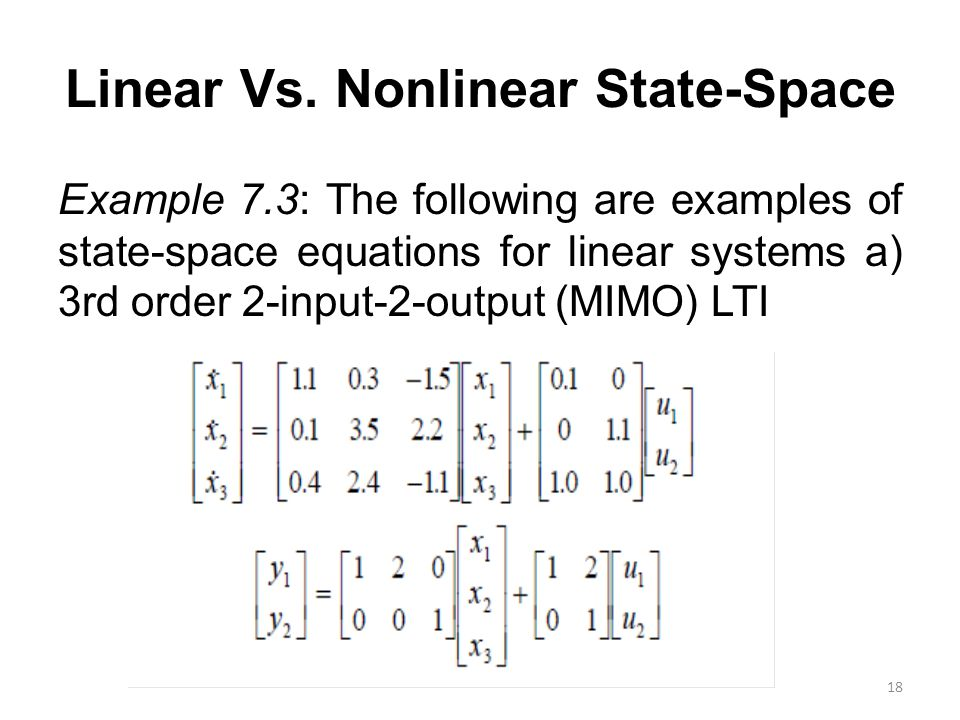 Linear Vs. Nonlinear State-Space