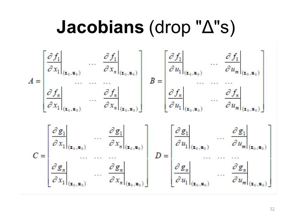 Jacobians (drop Δ s)