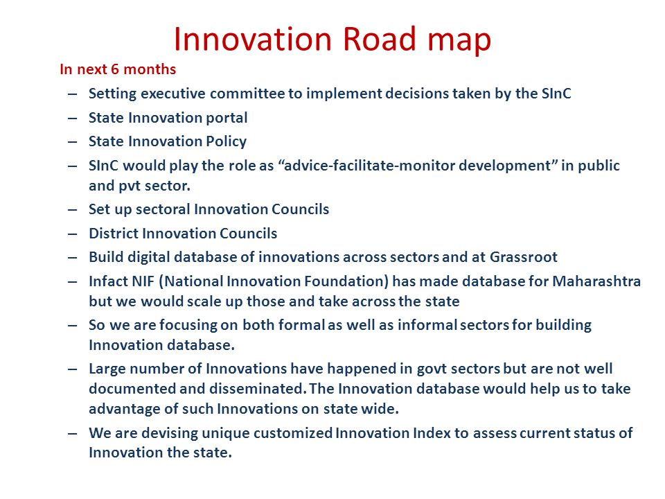 Innovation Road map In next 6 months