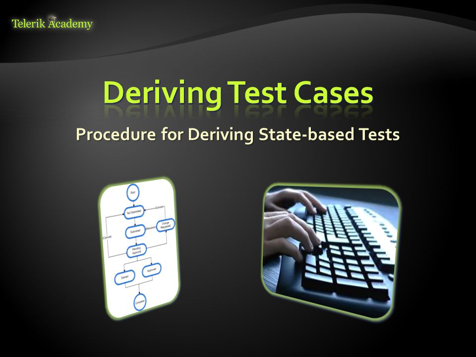 Procedure for Deriving State-based Tests