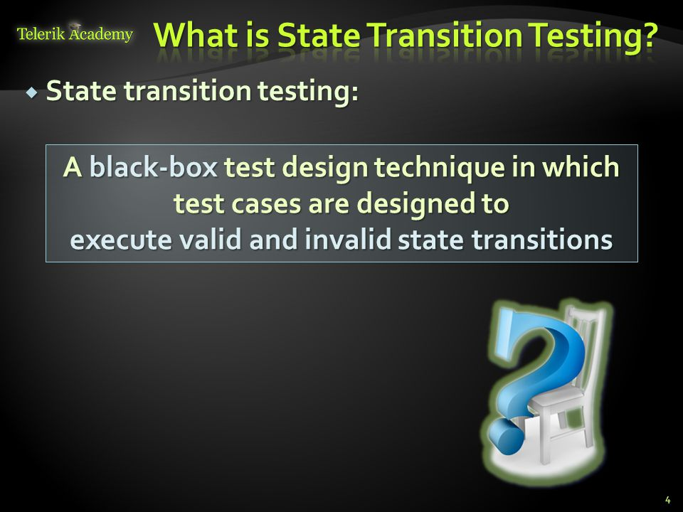 What is State Transition Testing