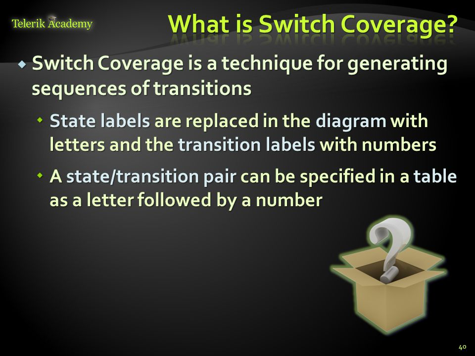 What is Switch Coverage
