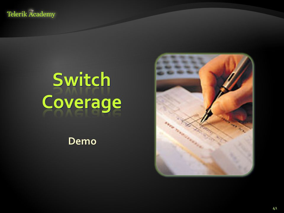 Switch Coverage Demo