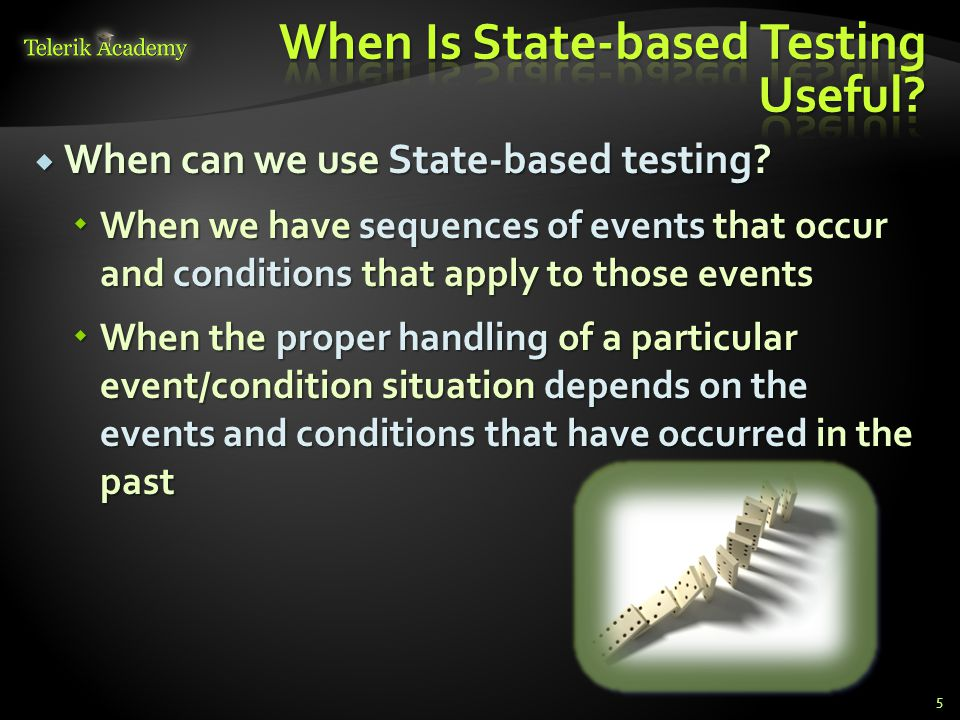 When Is State-based Testing Useful