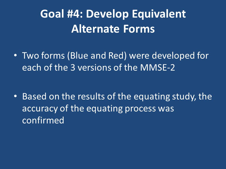 Goal #4: Develop Equivalent Alternate Forms