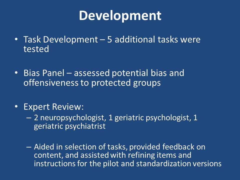 Development Task Development – 5 additional tasks were tested