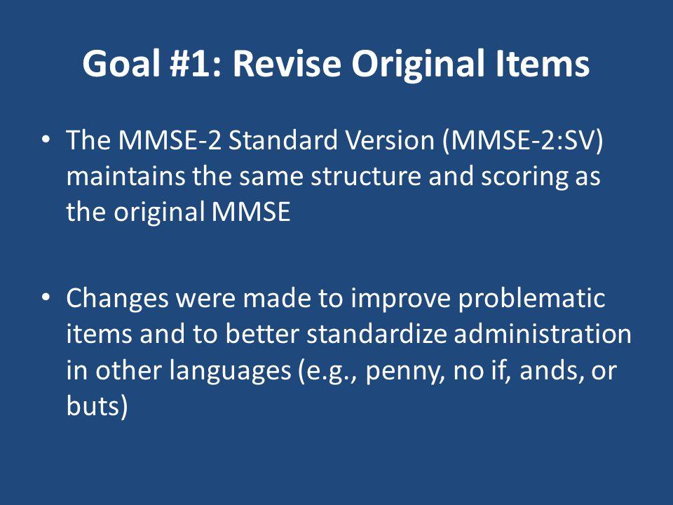 Goal #1: Revise Original Items