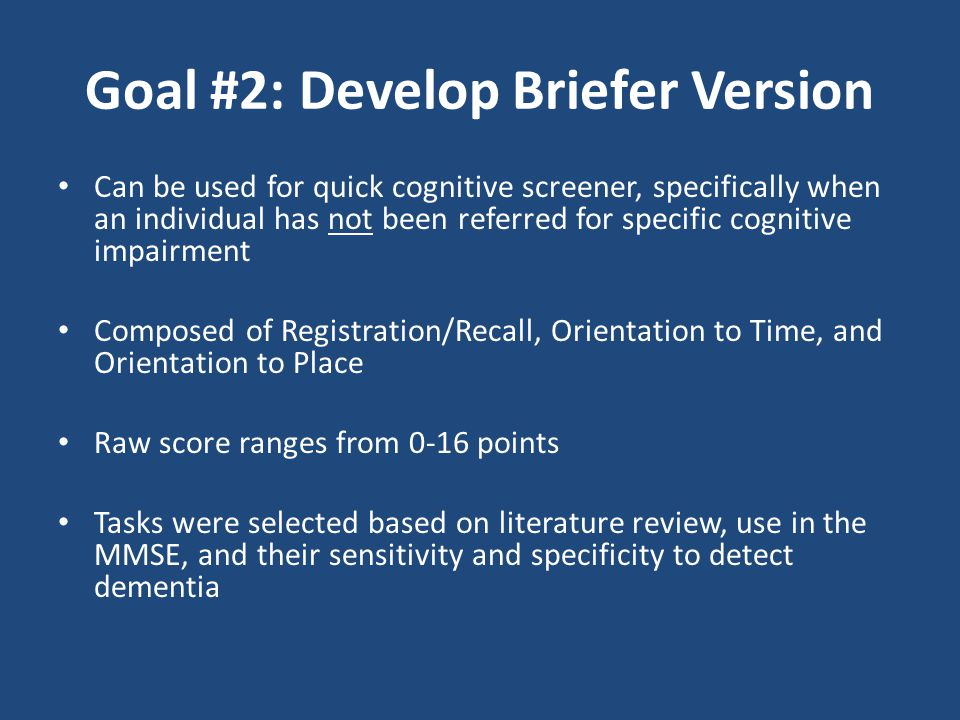 Goal #2: Develop Briefer Version